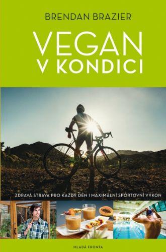 Brazier Brendan: Vegan v kondici cena od 0 Kč