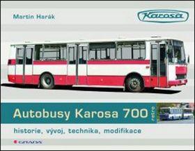 Harák Martin: Autobusy Karosa 700 - historie, vývoj, technika, modifikace cena od 255 Kč