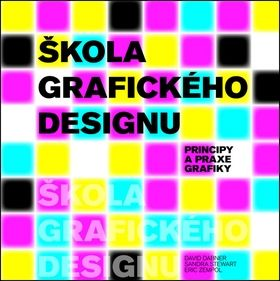 David Dabner, Sandra Stewart, Eric Zempol: Škola grafického designu - Principy a praxe grafiky cena od 355 Kč