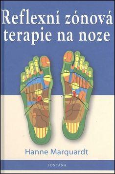 Hanne Marquardtová: Reflexní zónová terapie na noze cena od 242 Kč