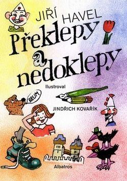 Jiří Havel, Jindřich Kovařík: Překlepy a nedoklepy cena od 135 Kč