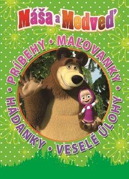 Máša a medveď Príbehy. Mażovánky. Hádanky. Veselé úlohy cena od 197 Kč