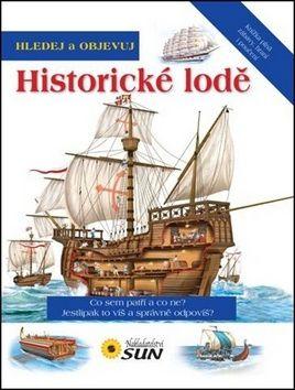 Jovanovičová Hana: Hledej a objevuj historické lodě cena od 98 Kč