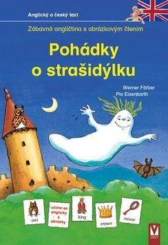 Färber Werner: Pohádky o strašidýlku - Zábavná angličtina s obrázkovým čtením cena od 75 Kč