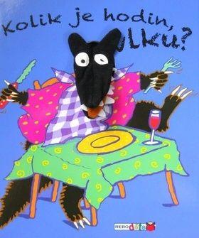 Annie Kubler: Kolik je hodin, Vlku? cena od 33 Kč