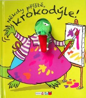 Annie Kubler: Někdy příště, krokodýle! cena od 29 Kč