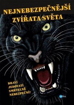 Karolin Küntzelová: Nejnebezpečnější zvířata světa cena od 194 Kč
