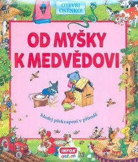 Bulackij Svjatoslav: Od myšky k medvědovi - Hledej překvapení v přírodě cena od 155 Kč