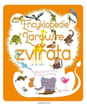 Sylvie Bézuel: Encyklopedie Larousse - Zvířata cena od 303 Kč