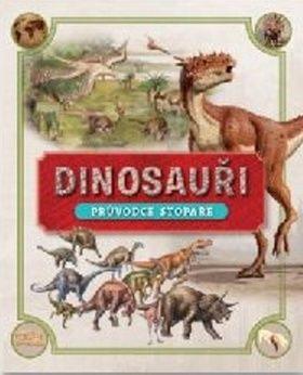 Dinosauři Průvodce stopaře cena od 219 Kč