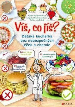 Pavla Šmikmátorová, Libor Drobný: Víš co jíš? cena od 169 Kč