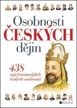 Petr Čornej: Osobnosti českých dějin - 439 nejvýznamnějších českých osobností cena od 271 Kč