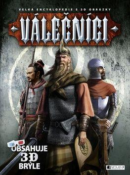 Kész Barnabás: Válečníci - Velká encyklopedie s 3D obrázky cena od 223 Kč
