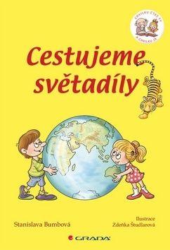 Stanislava Bumbová: Cestujeme světadíly - Chvilku čteš ty a chvilku já cena od 168 Kč
