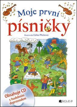 Edita Plicková: Moje první písničky + CD cena od 121 Kč