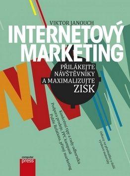 Viktor Janouch: Internetový marketing cena od 298 Kč