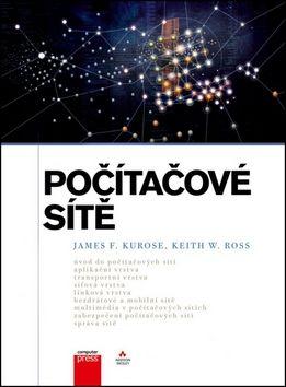 James F. Kurose, Keith W. Ross: Počítačové sítě cena od 906 Kč