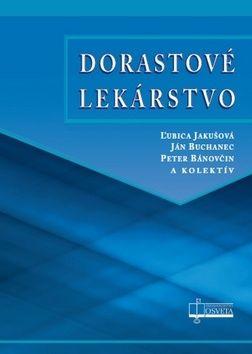 Ján Buchanec, Peter Bánovčin, Ľubica Jakušová: Dorastové lekárstvo cena od 906 Kč