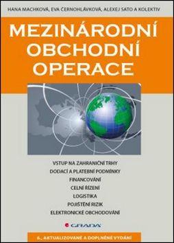 Machková Hana a: Mezinárodní obchodní operace cena od 300 Kč
