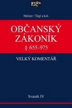 Filip Melzel: Občanský zákoník Velký komentář § 655-975 cena od 2152 Kč