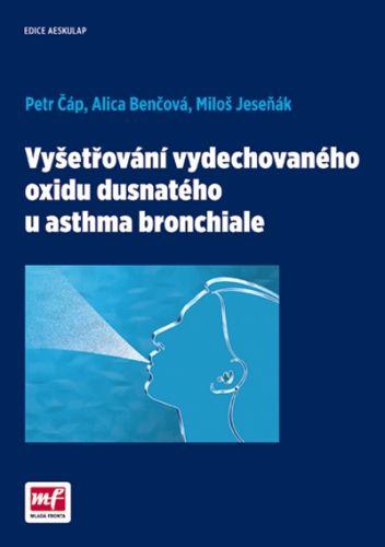 Čáp Petr, Kolektiv: Vyšetřování vydechovaného oxidu dusnatého u asthma bronchiale cena od 213 Kč