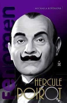 Michaela Košťálová: Fenomén Hercule Poirot cena od 180 Kč