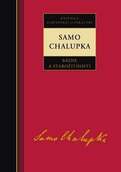 Samo Chalupka: Samo Chalupka Básne a starožitnosti cena od 231 Kč