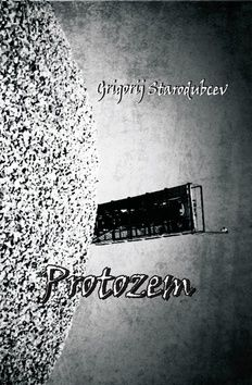 Grigorij Starodubcev: Protozem cena od 93 Kč