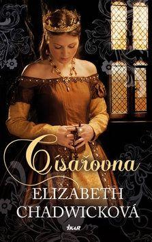 Elizabeth Chadwick: Císařovna cena od 239 Kč