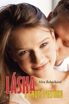 Věra Řeháčková: Láska s chutí pelyňku cena od 152 Kč
