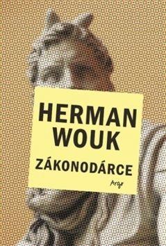Herman Wouk: Zákonodárce cena od 209 Kč