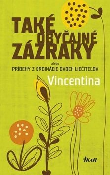 Vincentina: Také obyčajné zázraky cena od 173 Kč