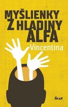 Vincentina: Myšlienky z hladiny alfa cena od 213 Kč