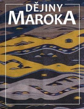 Daniel Křížek: Dějina Maroka cena od 347 Kč