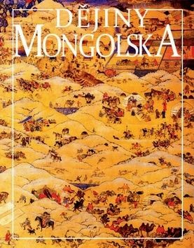 Ondřej Srba: Dějiny Mongolska cena od 299 Kč