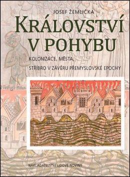 Josef Žemlička: Království v pohybu cena od 325 Kč