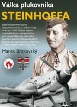 Brzkovský Marek: Válka plukovníka Steinhoffa cena od 147 Kč
