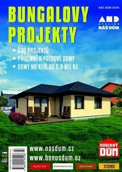 Náš dům XXVII Bungalovy projekty cena od 65 Kč