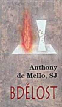 Anthony De Mello: Bdělost cena od 149 Kč