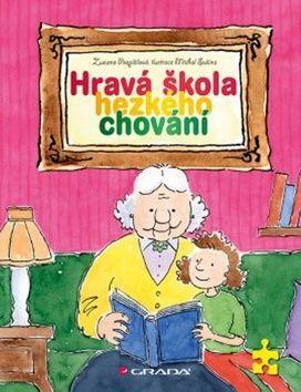 Zuzana Pospíšilová, Michal Sušina: Hravá škola hezkého chování cena od 193 Kč