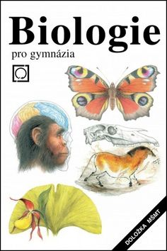 Vladimír Zicháček, Jan Jelínek: Biologie pro gymnázia - 11. vydání cena od 424 Kč