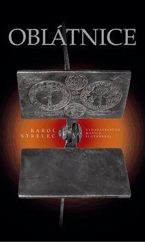 Karol Strelec: Oblátnice cena od 221 Kč