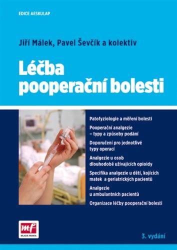 Málek Jiří, Ševčík Pavel: Léčba pooperační bolesti cena od 256 Kč