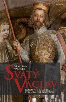 Vratislav Vaníček: Svatý Václav cena od 260 Kč