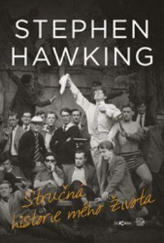 Stephen Hawking: Stručná historie mého života cena od 171 Kč