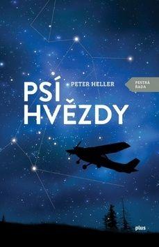 Peter Heller: Psí hvězdy cena od 237 Kč