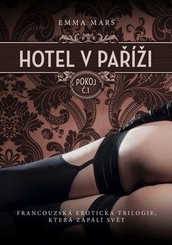 Emma Marsová: Hotel v Paříži: pokoj č. 1 cena od 185 Kč
