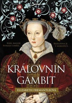 Fremantelová Elizabeth: Královnin gambit cena od 258 Kč