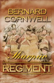 Bernard Cornwell: Sharpův regiment cena od 186 Kč
