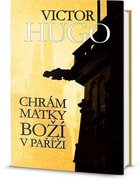 Victor Hugo: Chrám Matky Boží v Paříži cena od 249 Kč